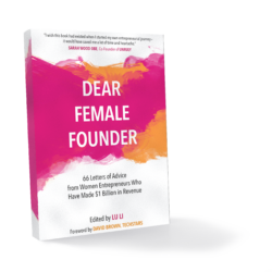 Dear Female Founder, Lu Li, Kelly Keenan Trumpbour